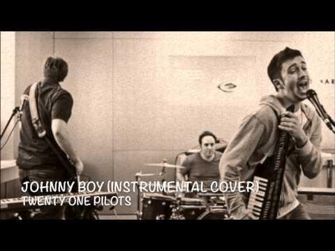 twenty one pilots: Johnny Boy (Instrumental Cover)