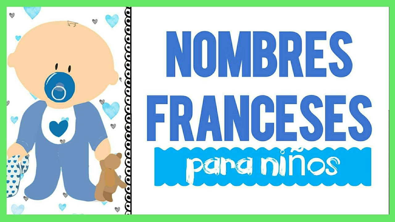 20 nombres franceses para ni os y su significado youtube for Vinilos infantiles con nombre baratos
