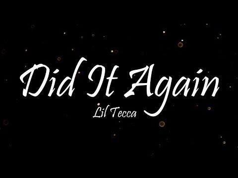 Lil Tecca - Did It Again (Lyrics)