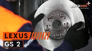 Replacing Brake pad set disc brake on LEXUS GS: workshop manual