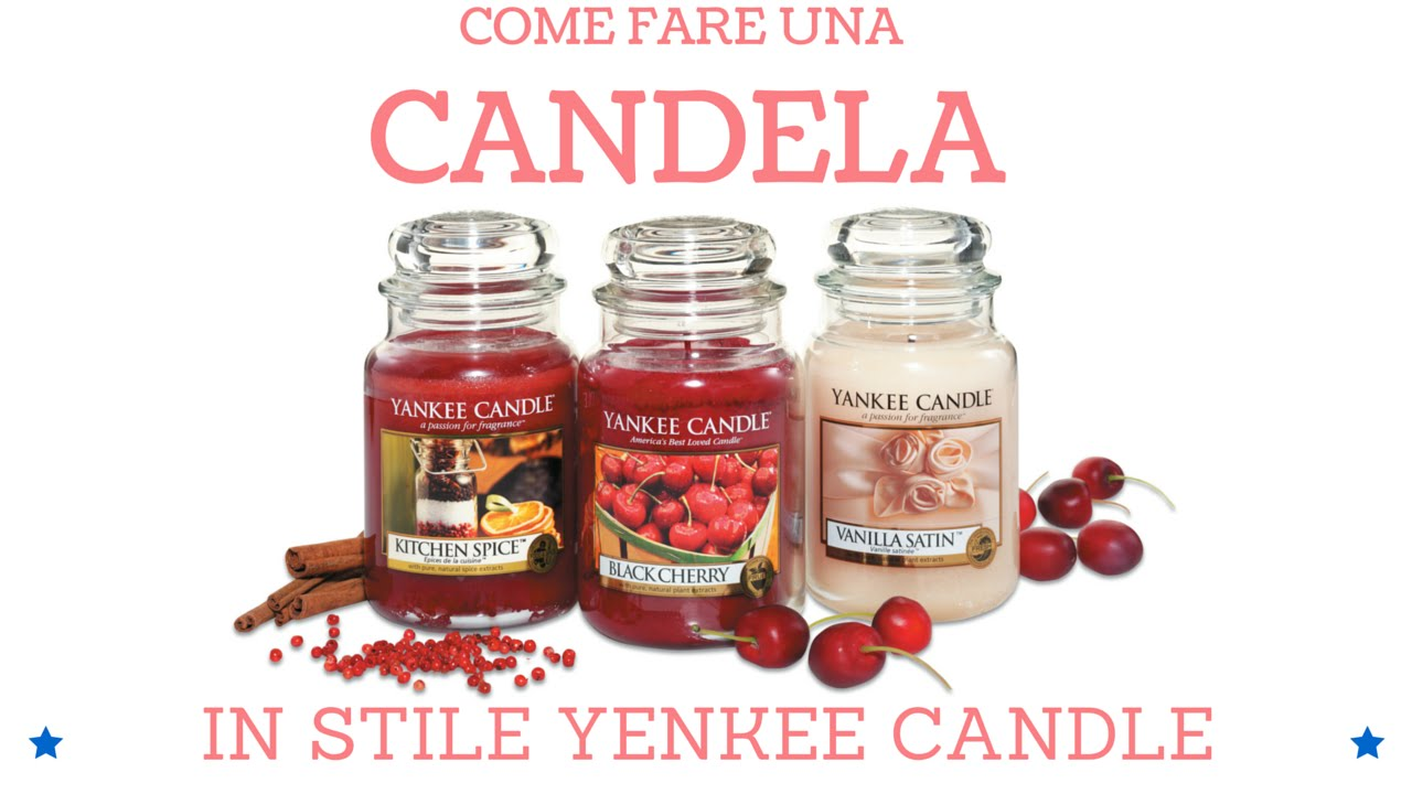 Come Fare Le Candele Profumate.Come Fare Una Candela Tutorial Yankee Candle