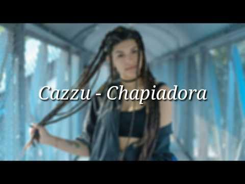 Cazzu - Chapiadora (Letra + Descarga)