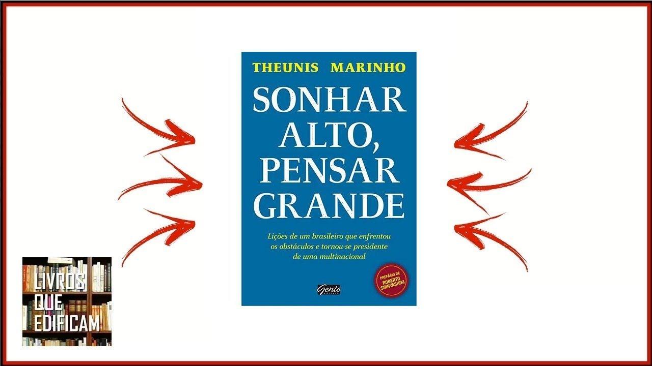 Livro sonhar alto pensar grande do autor theunis marinh youtube ebook sonharaltopensargrande livro fandeluxe Choice Image