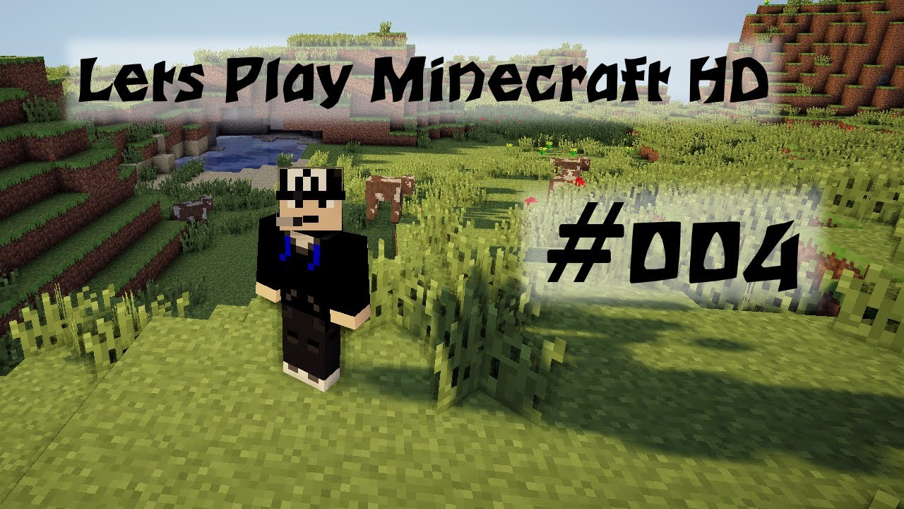 Lets Play Minecraft Hd 004 Die Hohle Des Grauens Youtube