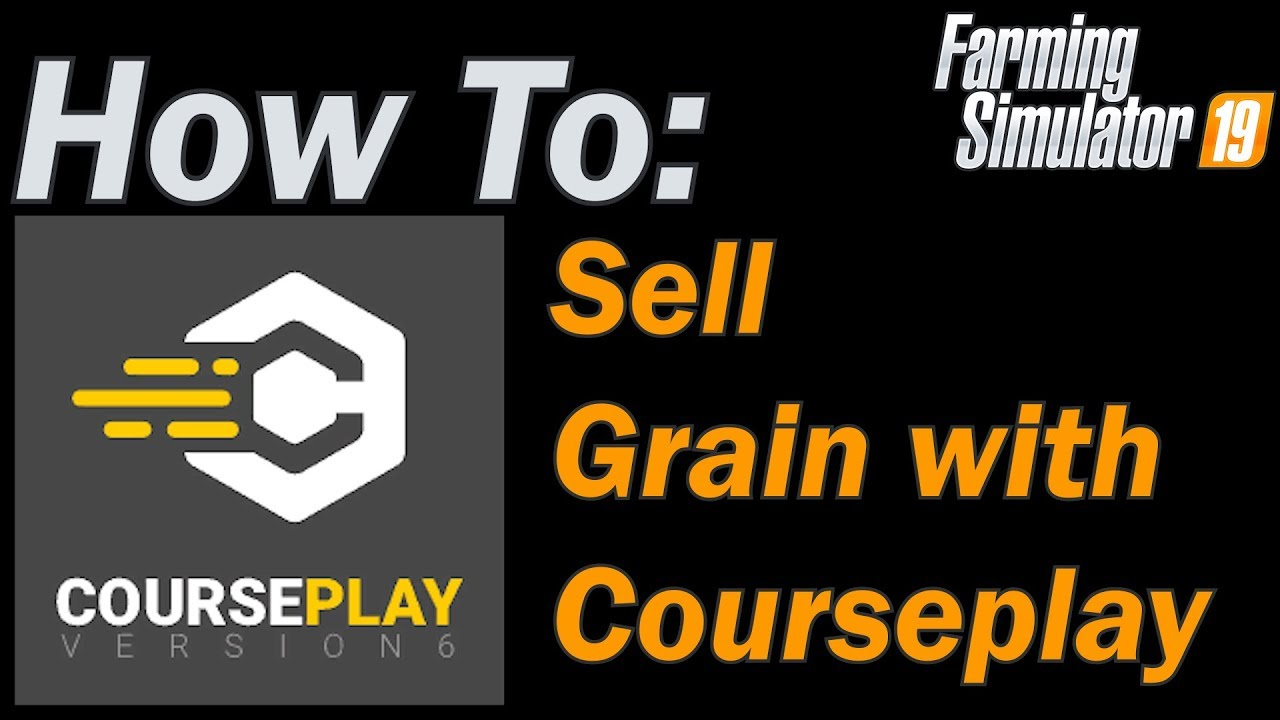 How to Sell Grain with Courseplay