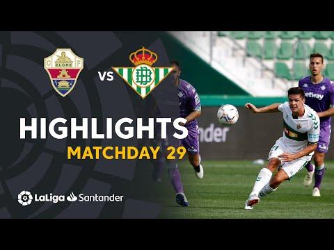 Highlights Elche CF vs Real Betis (1-1)