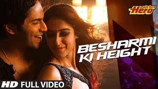 besharmi ki height full video song main tera hero varun dhawan ileana dcruz nargis fakhri