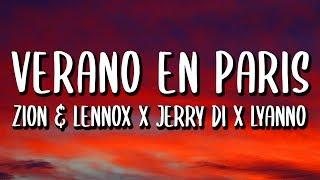Jerry Di Ft. Zion Y Lennox, Noriel, Lyanno - Verano En Paris Remix (Letra/Lyrics)