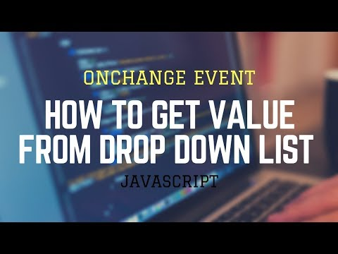 Get Value From Dropdown List Using JavaScript | Event