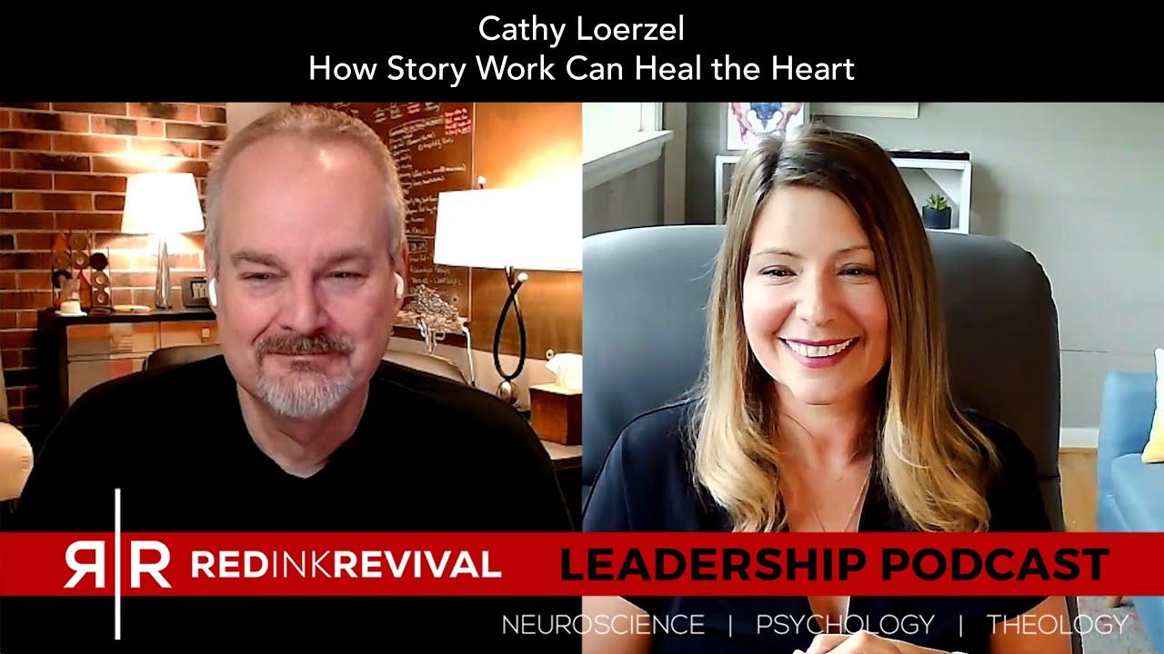 78. Cathy Loerzel – How Story Work Can Heal the Heart