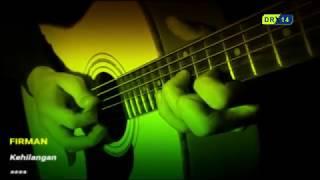 Download lagu Instrumental Paling Sedih Guitar Akustik | FIRMAN - KEHILANGAN /Lirik /Karaoke by.DR Tv14