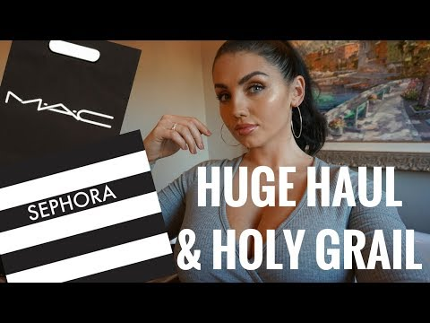 HUGE SEPHORA/MAC HAUL | HOLY GRAIL PRODUCTS