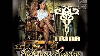 Trina - Rockstarr Royality [Full Mixtape 2008]
