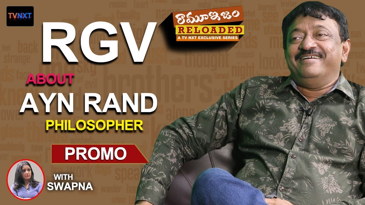 Rgv on Ayn Rand (philosopher)   Most Intense Person In My ...