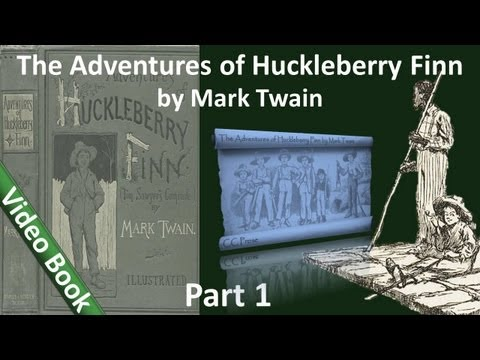 Part 1 - The Adventures of Huckleberry Finn Audiobook by Mark Twain (Chs 01-10)