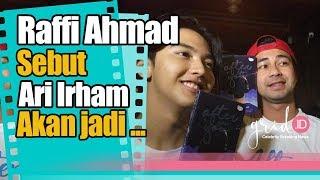 Download Video Suka DJ Raffi Ahmad Sebut Ari Irham Akan Menjadi Bintang Besar MP3 3GP MP4