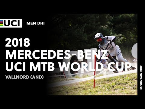 2018 MercedesBenz UCI Mountain Bike World Cup  Vallnord AND  Men DHI