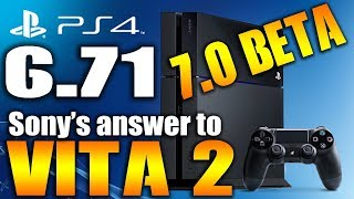 PS4 6.71 Update - PS4 7.0 Beta New PS4 PRO Features  - PS Vite 2 ?