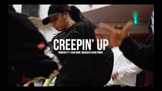 Gambar cover | Creepin' Up Remedee Kojo Funds Yxng Bane | Steven Pascua Choreography |