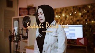 Gambar cover Sudahi Perih Ini DMasiv cover by Mizayya accoustic cover