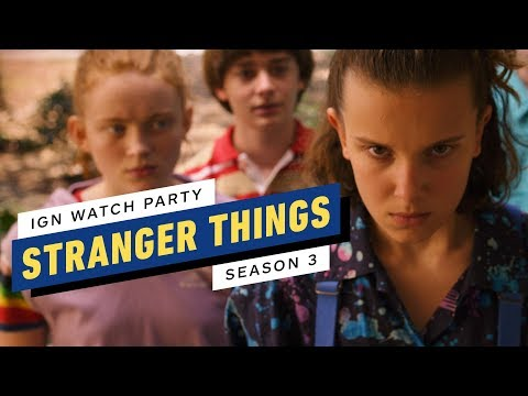 Stranger Things: Season 3 - IGN Watch Party