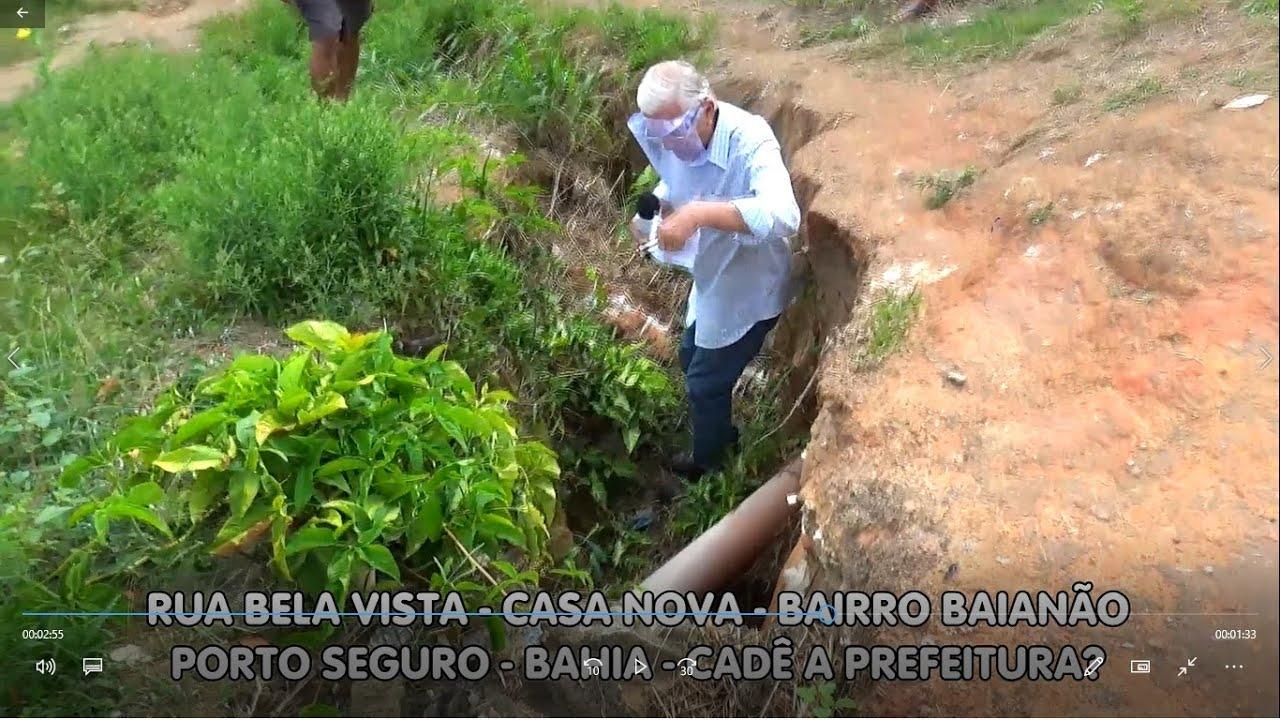 Povo reclama. Bairro Baianão (Casa Nova) - Rua Bela Vista - Porto Seguro