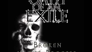 Oath of an Exile - Broken in the Process (Bonus Track - Previously Unreleased)
