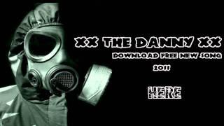 XXTHE DANNY XX DOWNLOAD FREE 2011 NEW REMIX