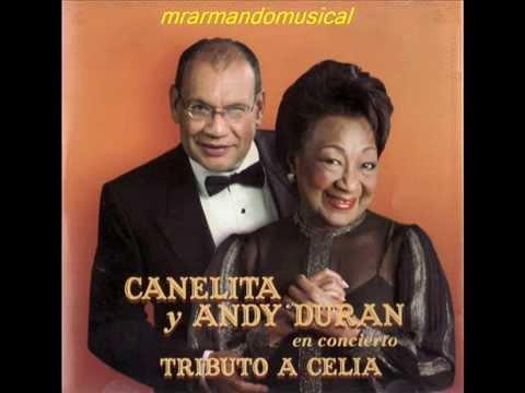 CANELITA MEDINA Y ANDY DURAN - TRIBUTO A CELIA.- Disco Completo.