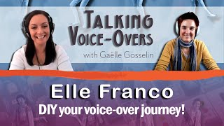 Elle Franco - How to DIY your voice-over journey