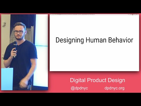 Digital Product Design - Designing Human Behavior: The Basics of Habit-Forming Product Design
