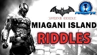 Batman Arkham Knight - Miagani Island - All Riddle Locations & Solutions