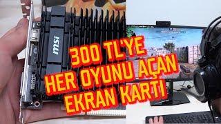 300 TL'YE HER OYUNU AÇAN EKRAN KARTI - Ucuz ve Güçlü MSI GT 1030