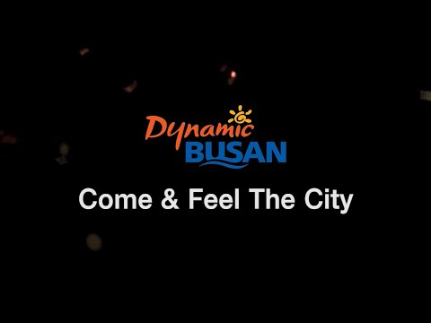 Dynamic BUSAN, Come & Feel The City (English ver.) image
