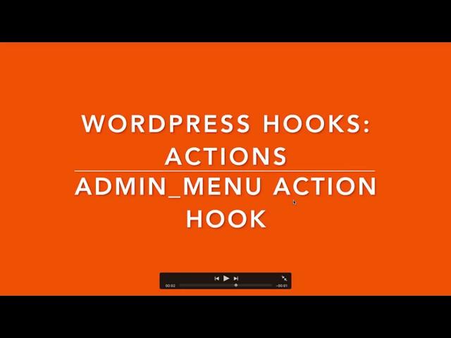 WordPress Hooks Actions admin_ menu Part- 7 Example