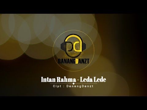 Intan Rahma - Leda Lede (Official Lyric Video)