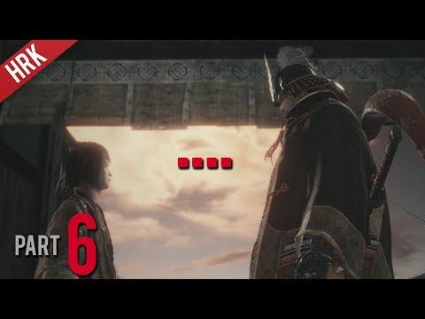 ยอมเจ็บปวด เพื่อคุณหนู - SEKIRO : Shadows die twice - Part 6