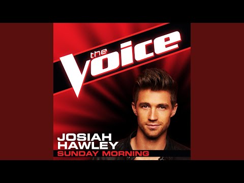 Sunday Morning (The Voice Performance)