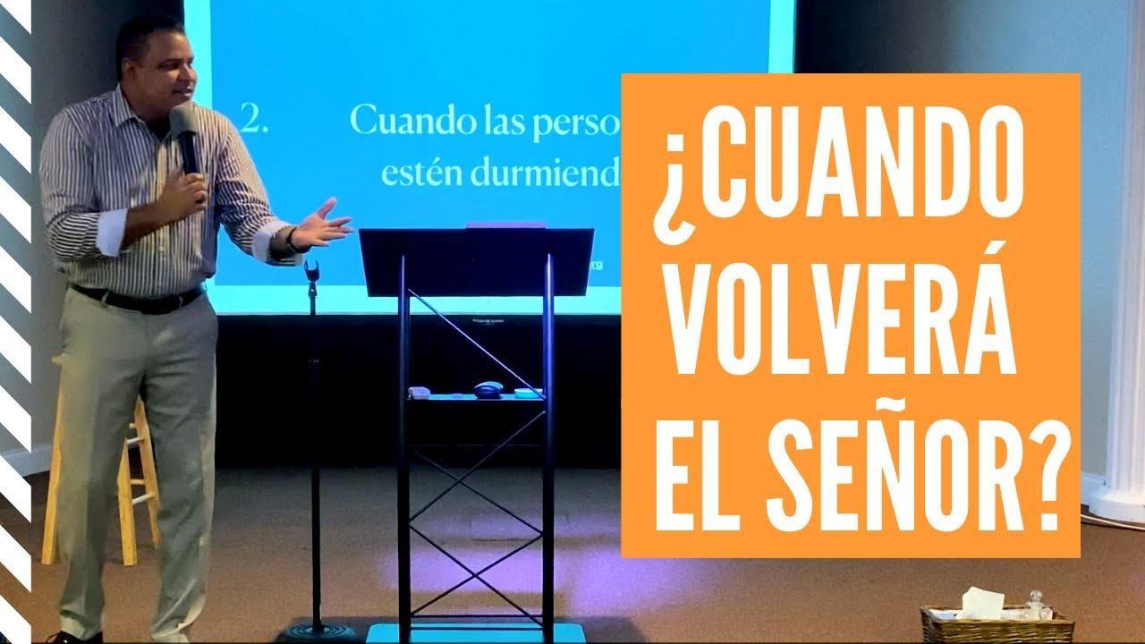 ¿Cuando volverá el Señor? | Jose Arroyo