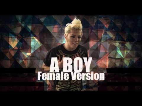 G-Dragon - A Boy [Female Version]