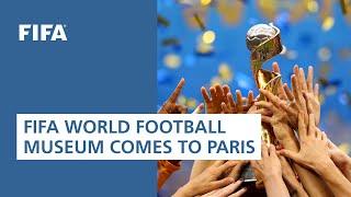 FIFA World Football Museum comes to Paris