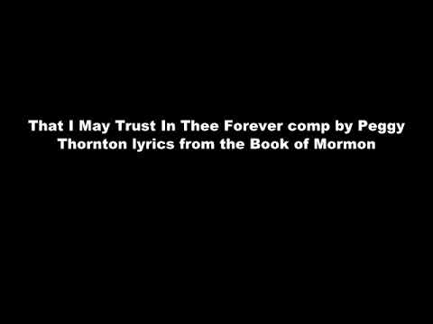 I May Trust In Thee Forever pc by Peggy L. Thornton