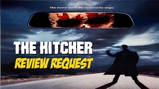 THE HITCHER (1986)  Review Request