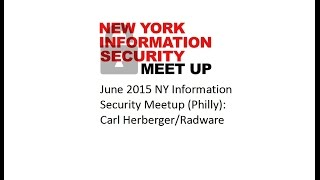 June 2015 NY Information Security Meetup (Philly) - Carl Herberger/Radware