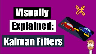 Visually Explained: Kalman Filters