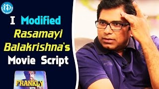 I Modified Rasamayi Balakrishna's Movie Script - Dasaradh || Frankly with TNR || Talking Movies