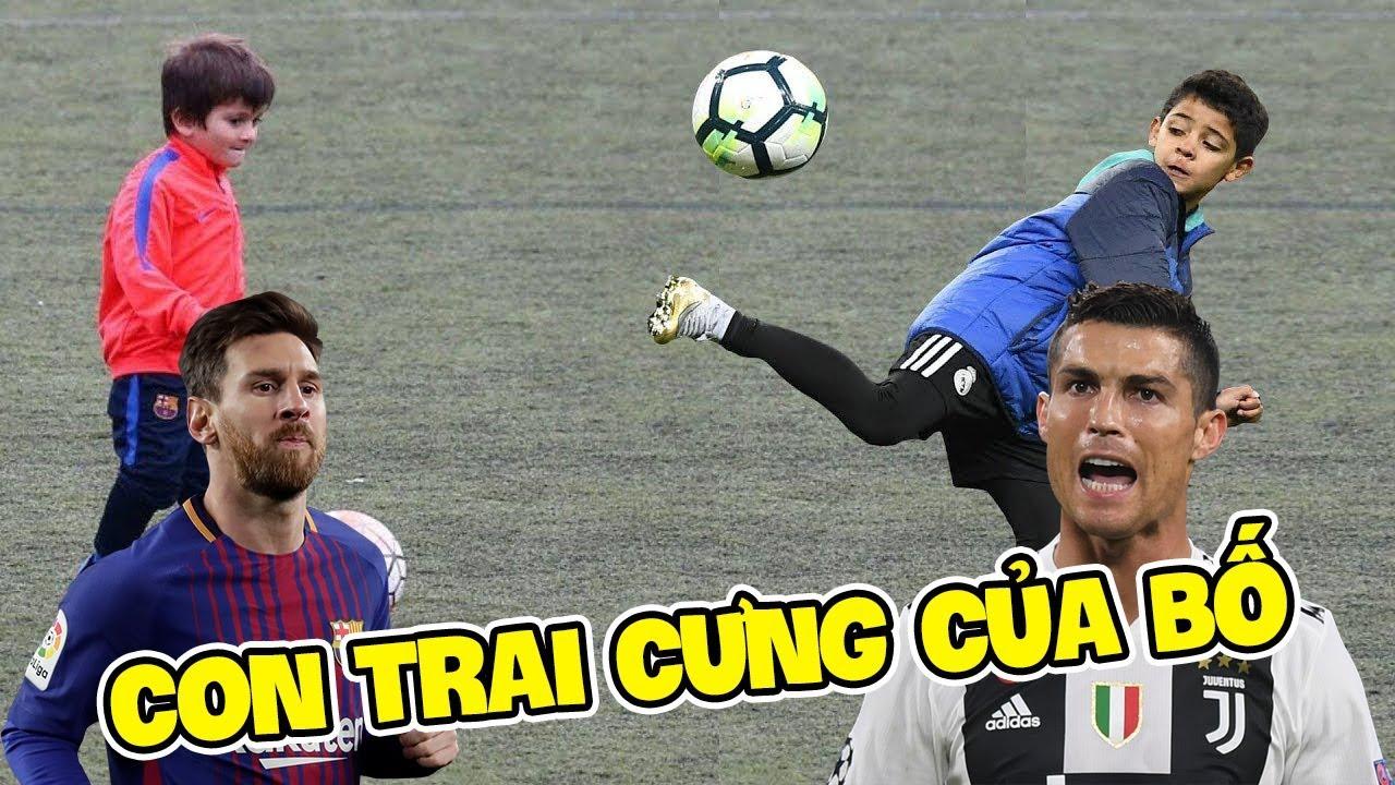 Đừng bất ngờ khi xem con trai của Messi và Ronaldo đá bóng giỏi không kém cha mình