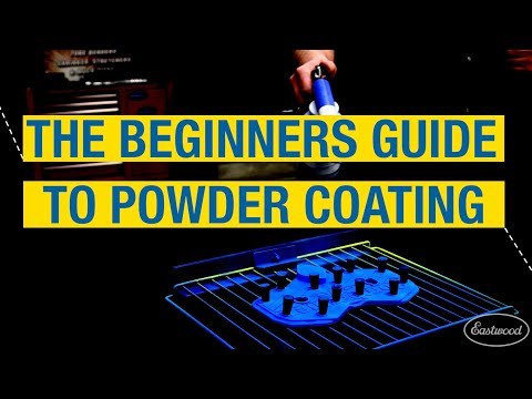 The Ultimate Beginners Guide To Powder Coating - How To Powder Coat At Eastwood