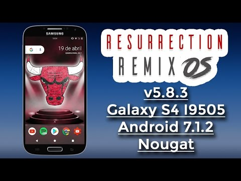 GALAXY S4 | Resurrection Remix N v5.8.3 RELEASE 22 | Android 7.1.2 Nougat