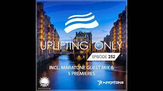 Video Ori Uplift - Uplifting Only 252 with Maratone download MP3, 3GP, MP4, WEBM, AVI, FLV Januari 2018